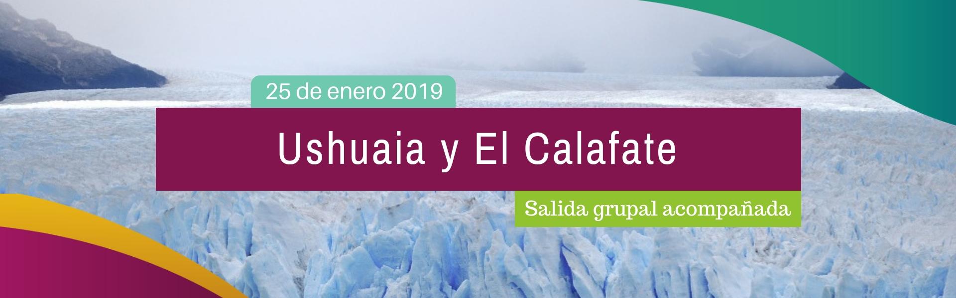 El Calafate + Ushuaia